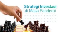 Investasi Paling Menjanjikan Keuntungan Di Masa Pandemi