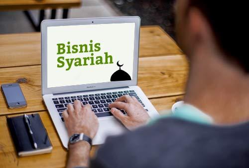 Manfaat Serta Prinsip-Prinsip Bisnis Syariah Yang Harus Di Ketahui Sobat Muslim