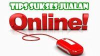 Kiat Sukses Berjualan Online Bagi Pemula